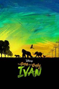 Download The One and Only Ivan Full Movie Hindi 720p