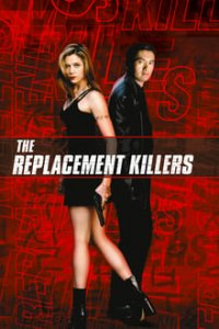 Download The Replacement Killers Full Movie Hindi 720p