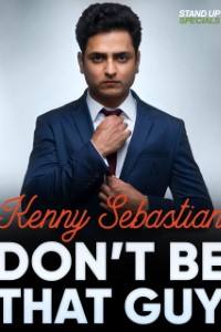 Don't be that guy Download (Kenny Sebastian Comedy) 720p [480MB]