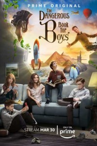 The Dangerous Book for Boys (2016) Dual Audio 720p 150MB (Complete 1-6)