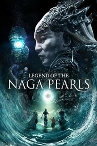 Legend of the Naga Pearls (2017) Download Dual Audio in Hindi 480p 720p BluRay ESubs