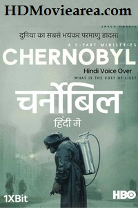 Chernobyl Season 1 Complete in Hindi Dubbed (Voice Over) All