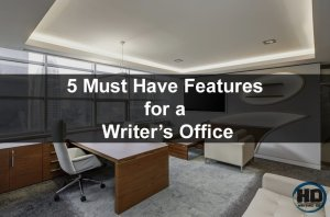 5-Must-Have-Features-for-a-Writers-Office