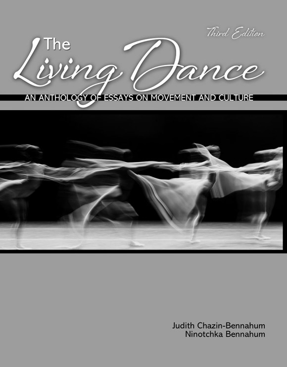 The Living Dance: An Anthology of Essays on Movement and ...