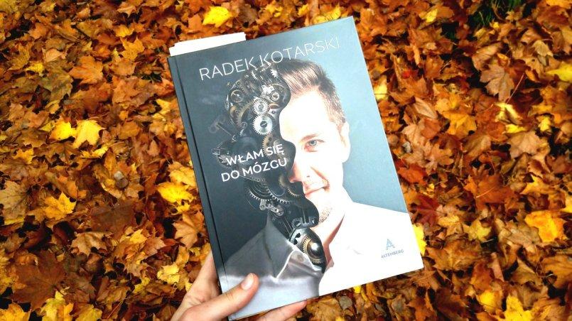 Jak się uczyć - Włam się do mózgu Radka Kotarskiego książka