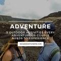 5 Outdoor Activities for Adventurous Couples