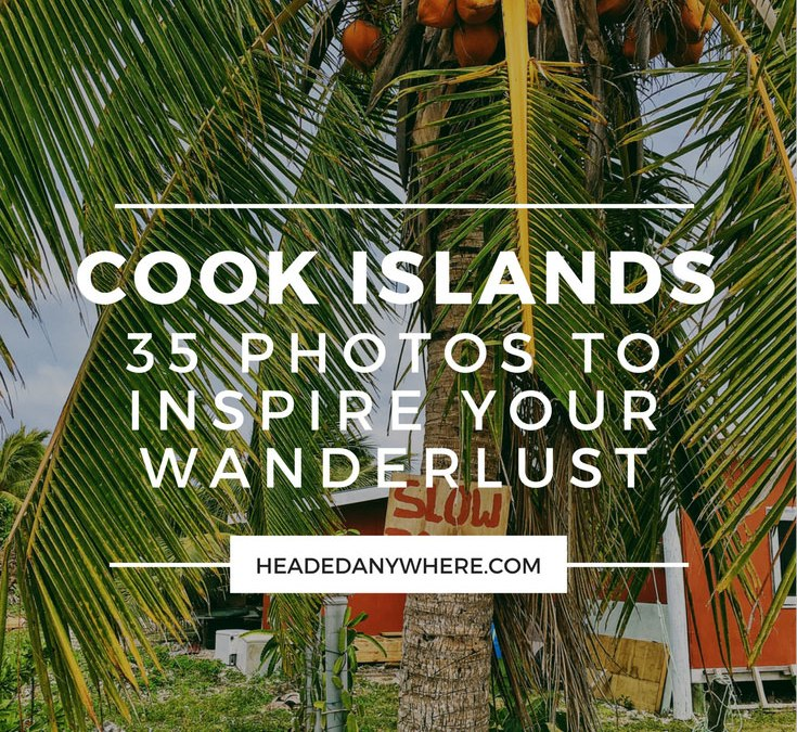 Fall in Love with the Amazingly Beautiful Cook Islands