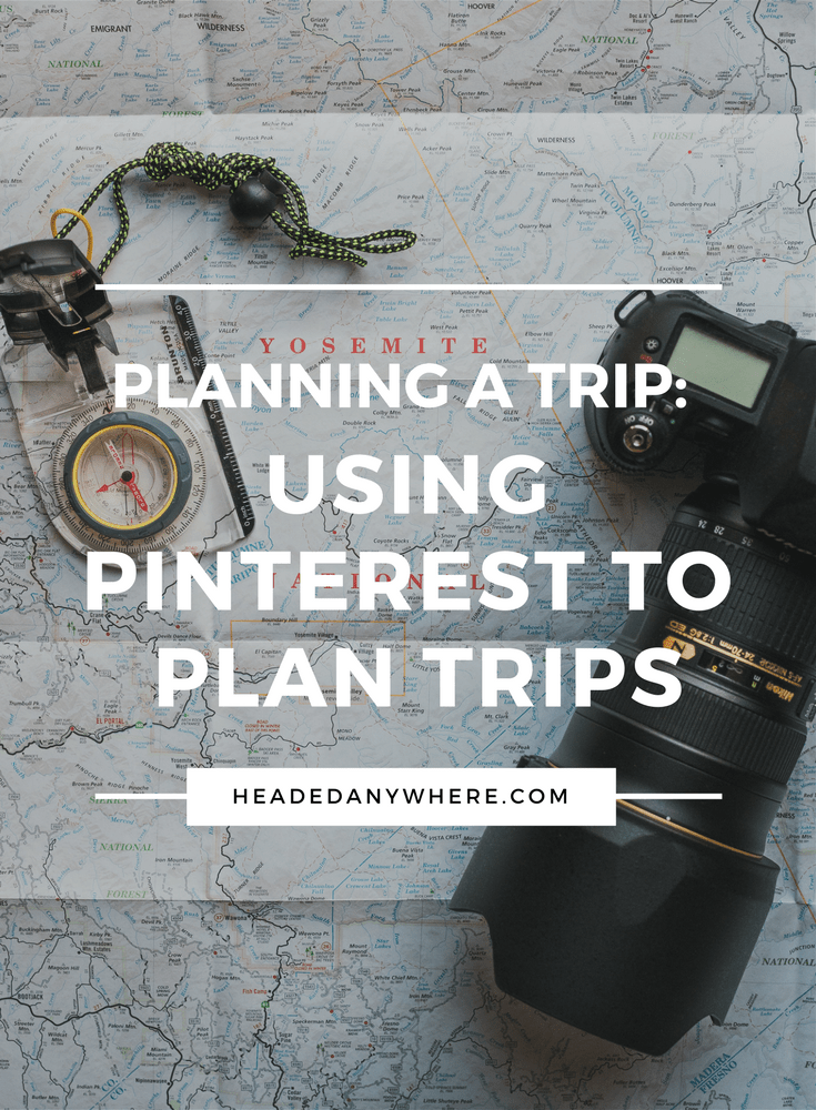 Planning a Trip Using Pinterest