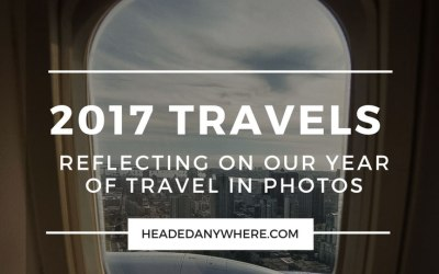 Reflecting on 2017 Travel