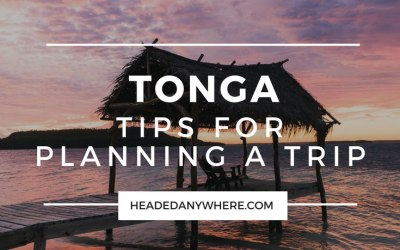 Tips for Planning a Trip to Tonga