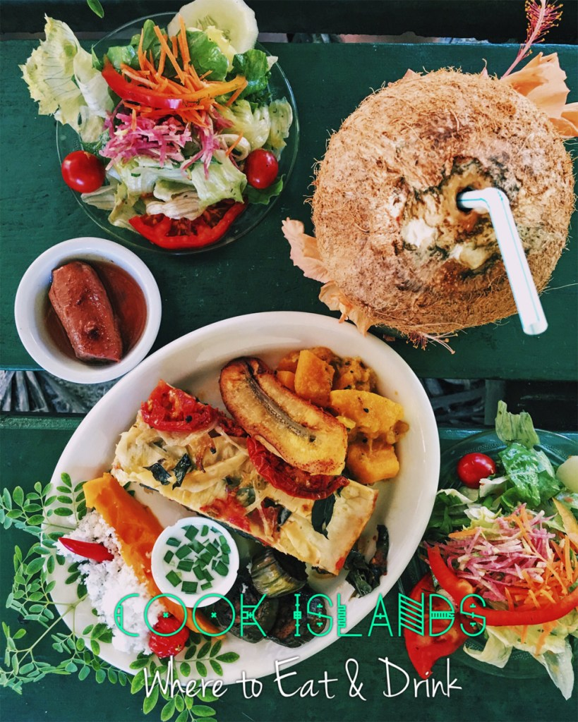 "Top view of a vegan meal at Tauonos. Image text reads ""Cook Islands: Where to eat & drink"""