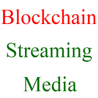 blockchain features streaming media
