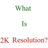 what is 2k resolution