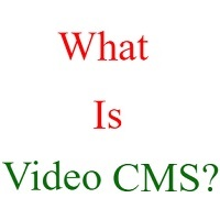 what is video cms