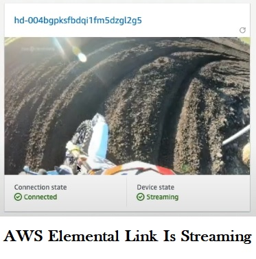 aws elemental link is streaming the content