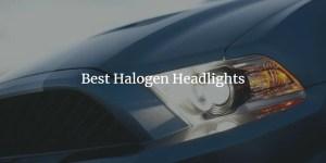 best halogen headlights guide