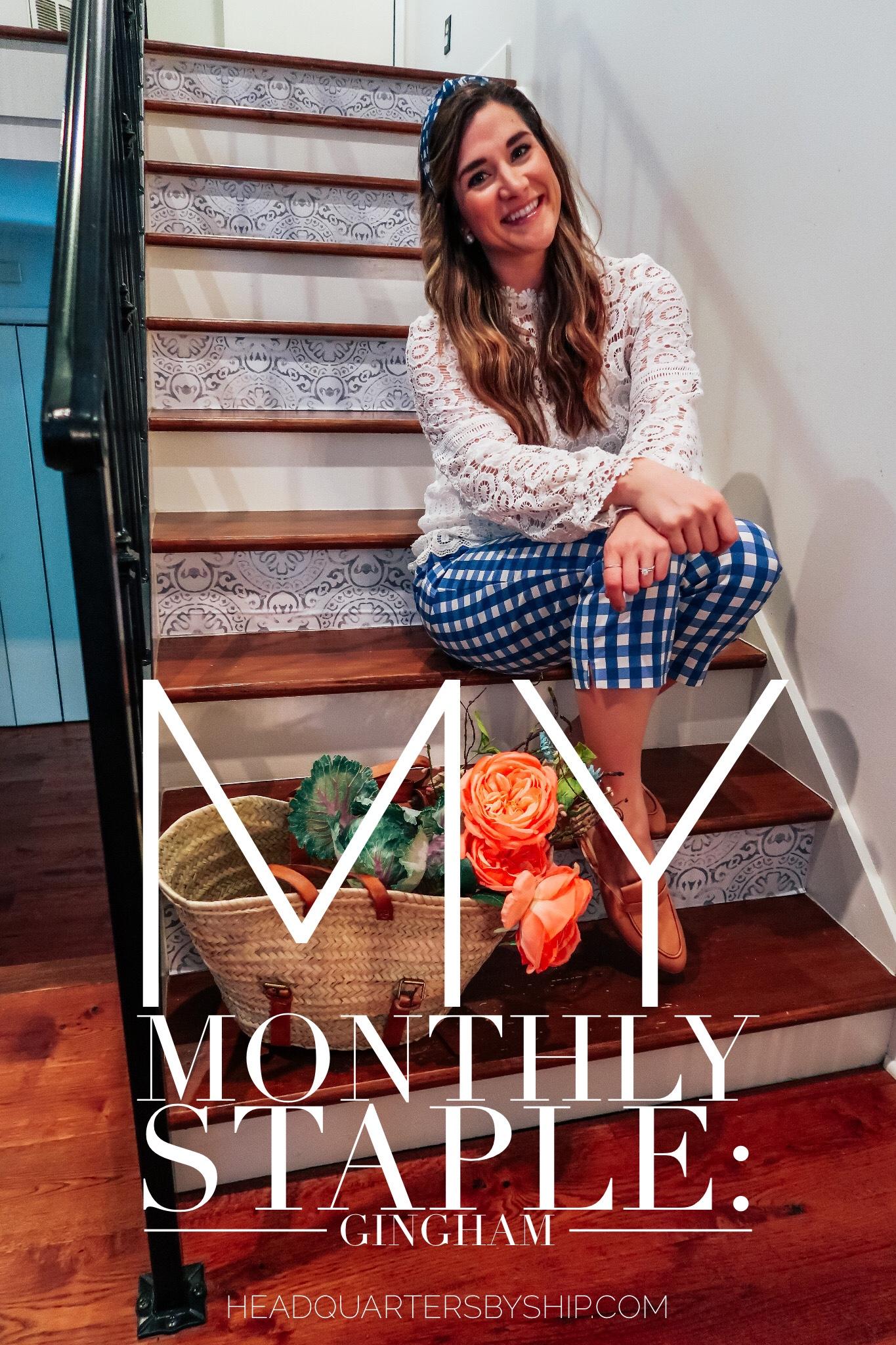 My Monthly Staple | Gingham