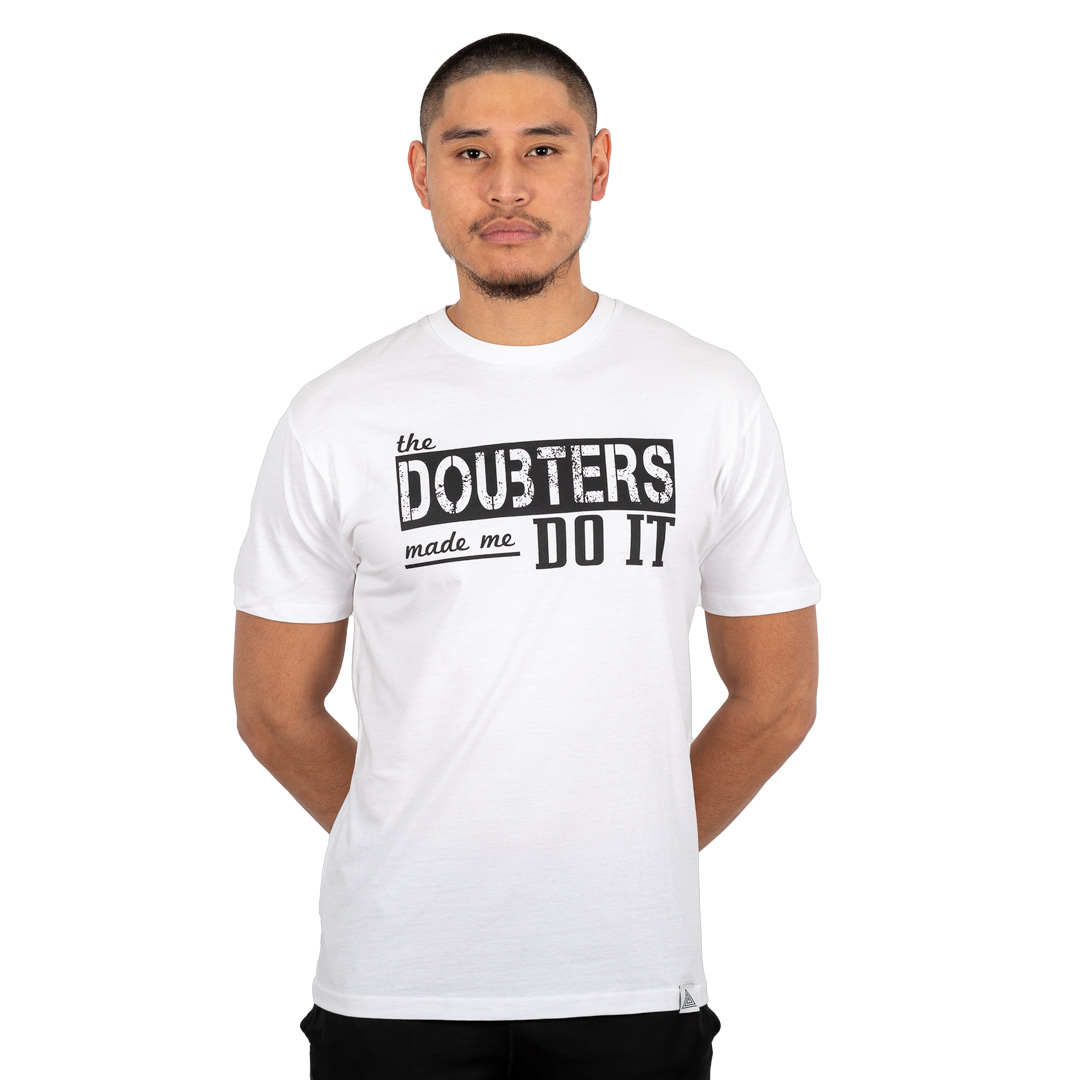 """Doubters"" Tee White"