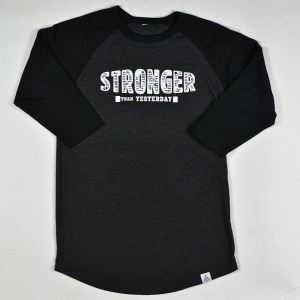 """Stronger Than Yesterday"" Raglan Tee Charcoal"