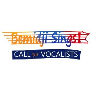 Bemidji Sings! Call for Vocalists @ Headwaters Music & Arts | Bemidji | Minnesota | United States