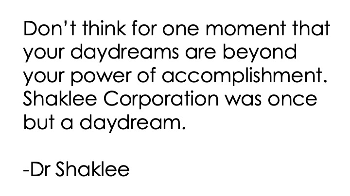 shaklee was once a daydream