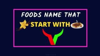 37 foods name start with letter v
