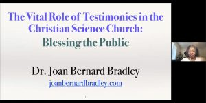 """The Vital Role Of Testimonies In The Christian Science Church: Blessing The Public"" - Highlights"