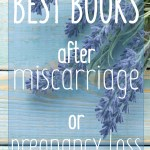 heather background with text: 11 best books after miscarriage and pregnancy loss