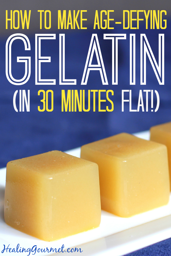 Learn how to Age-Defying Gelatin in 30 Minutes - Healing Gourmet