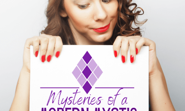 Mysteries of a Modern Mystic