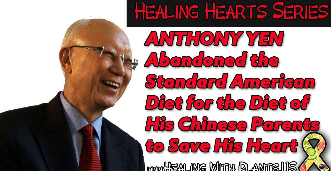Anthony Yen Abandoned the Standard American Diet to Save His Heart