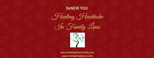 Family Traditions. ReNEW YOU Red Healing Heartache In Family Lines Header with URLs
