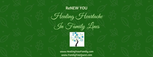 Dead-end traditions. ReNEW YOU Healing Heartache green header with picture of a family tree