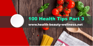 100 Health Tips Part 3 - boost your immune system