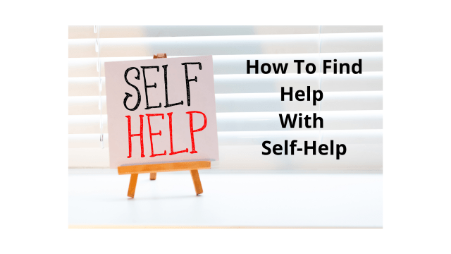 How To Find Help With Self-Help