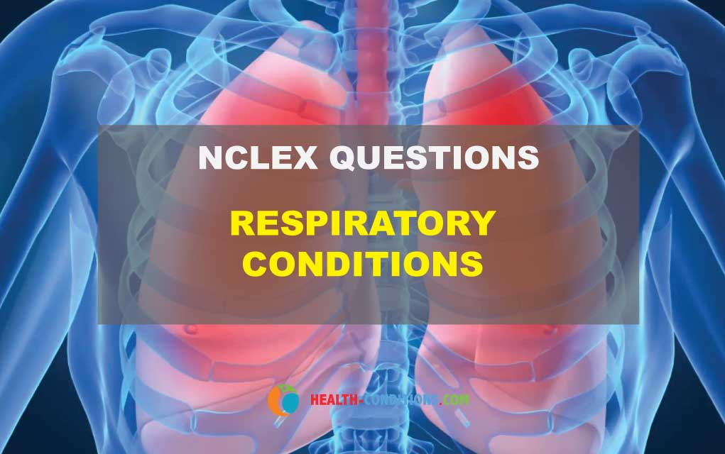 Acute Respiratory Disorders NCLEX Questions Health Conditions