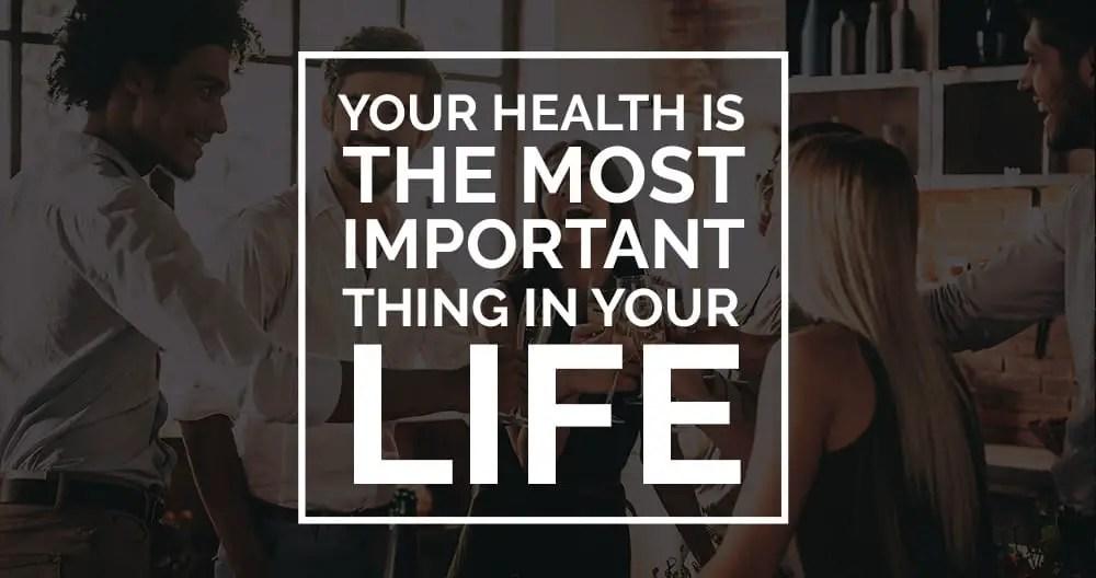 Gesundheit ist das Wichtigste
