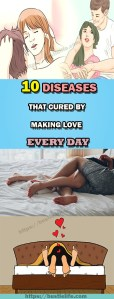 10 DISEASES TAHT CURED BY MAKING LOVE EVERYDAY