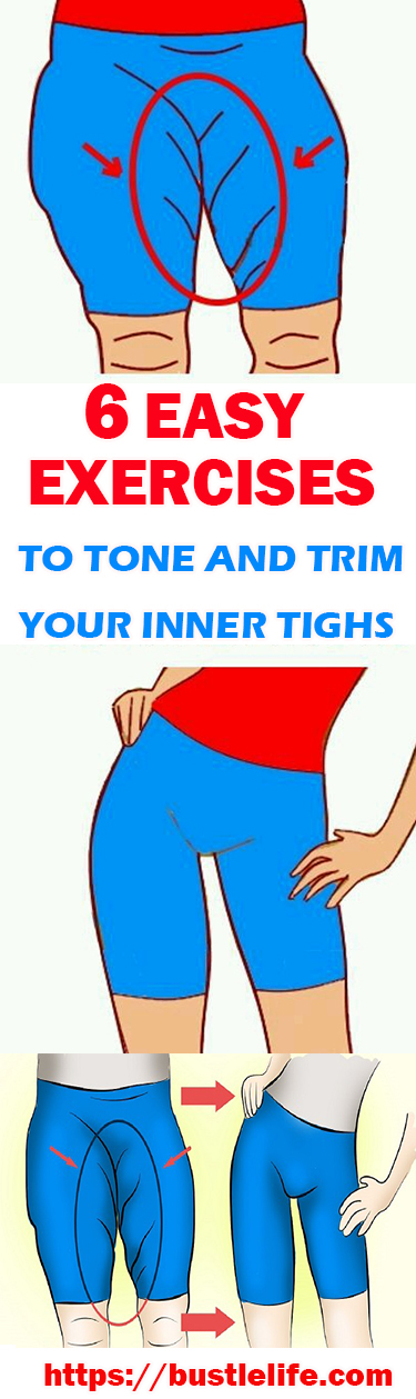 6 EASY EXERCISES TO TONE AND TRIM YOUR INNER TIGHS