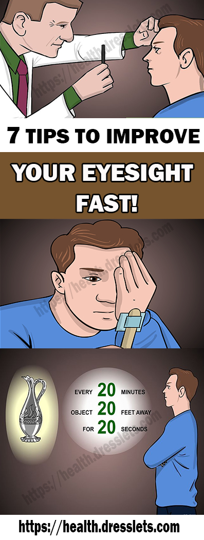 7 TIPS TO IMPROVE YOUR EYESIGHT FAST!