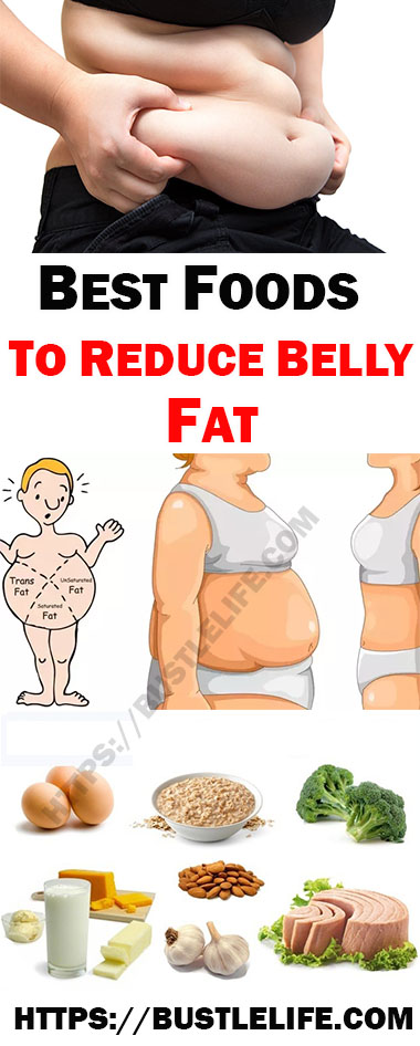 BEST FOODS TO REDUCE  BELLY FAT