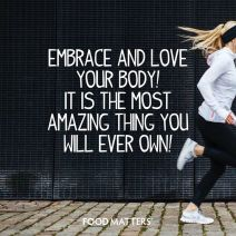 Embrace and Love your body
