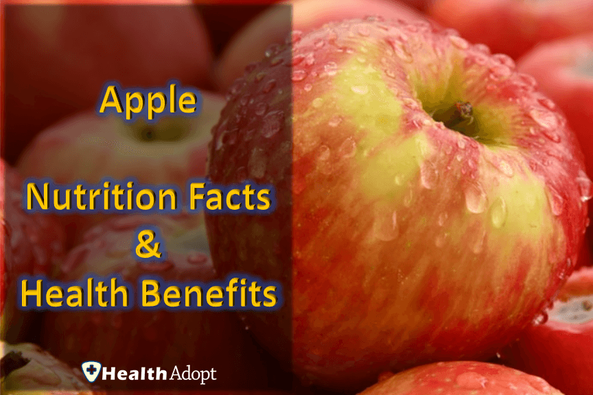 Apple Nutrition Facts And 5 Super Health Benefits Healthadopt