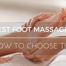 How-To-Choose-The-Best-Foot-Massager