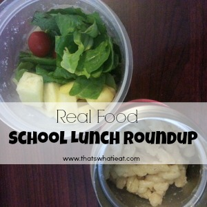 Real Food School Lunches www.thatswhatieat.com