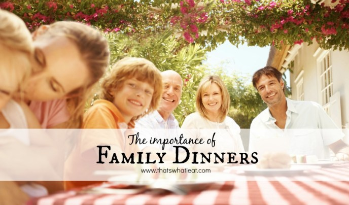 The importance of family dinners, there are so many benefits to eating home cooked meals together as a family!