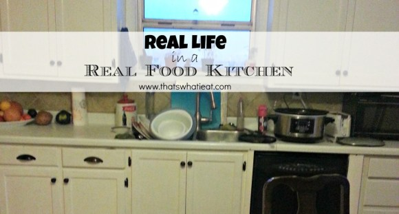 Real life in a real food kitchen www.thatswhatieat.com