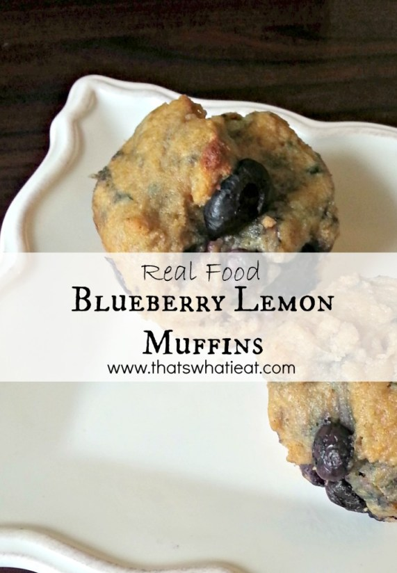 Real Food Blueberry Lemon Muffins www.thatswhatieat.com