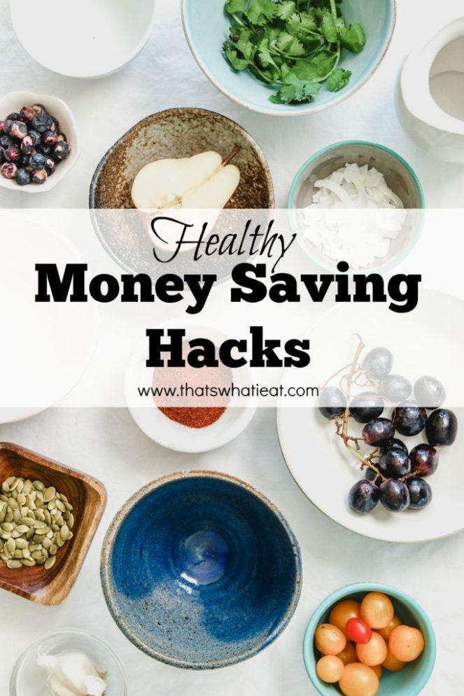 Healthy Money Savings Hacks