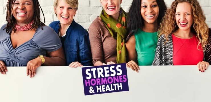 Stress, Hormones & Health